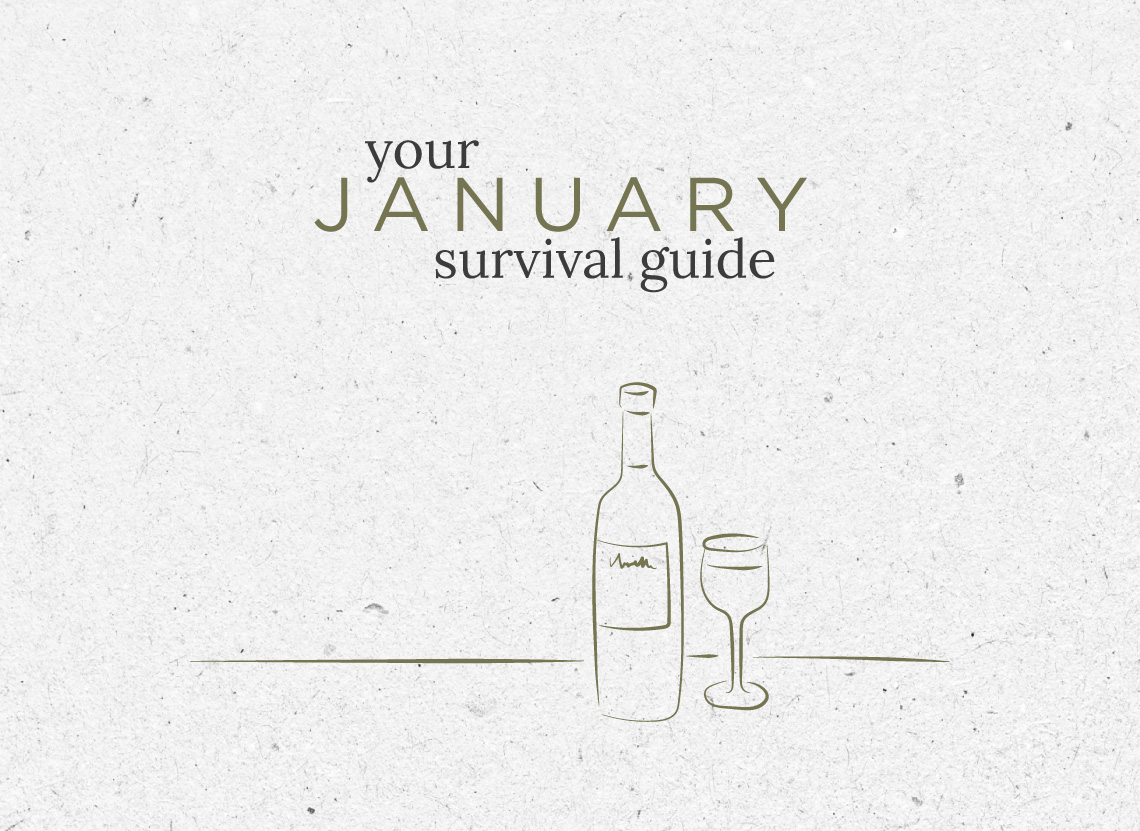 The January Survival Guide